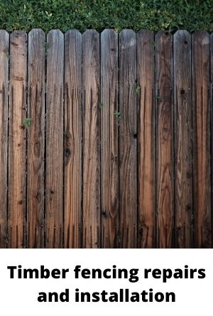 Timber fencing repairs and installation
